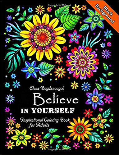 Believe In Yourself Inspirational Coloring Book